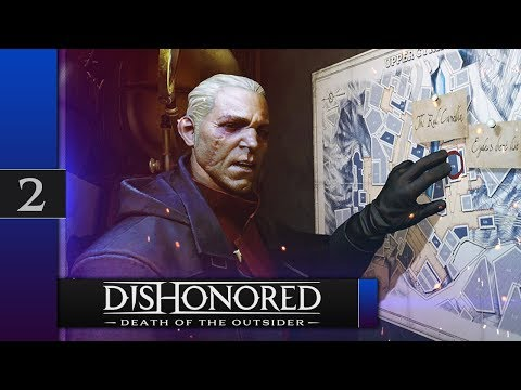 Прохождение Dishonored: Death of the Outsider - #2 Красная камелия