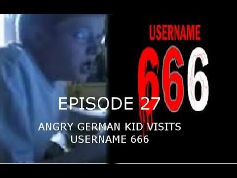AGK Ep 27 Angry German Kid Visits Username 666
