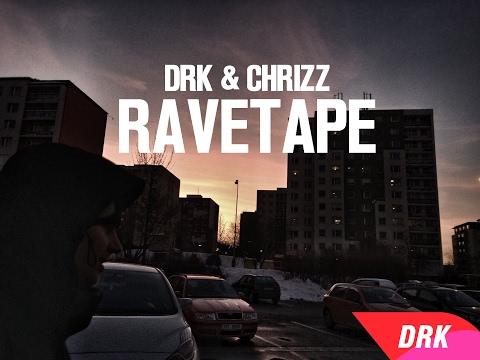 DRK & CHRIZZ - RAVETAPE [Off. VIDEO]