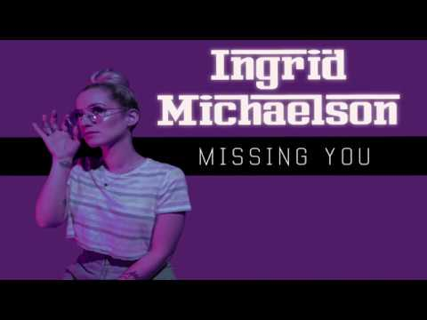 Ingrid Michaelson - Missing You (lyrics)