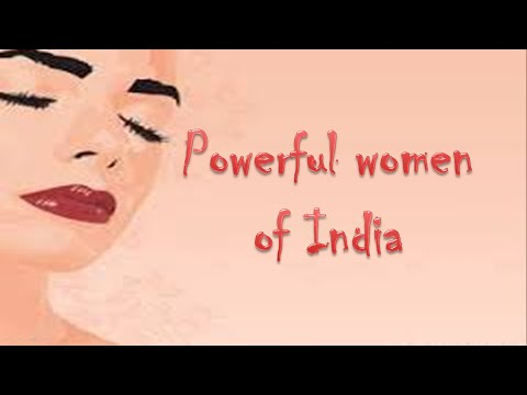 Powerful women of India