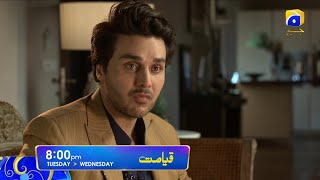 Qayamat Tuesday and Wednesday at 8:00 PM Only on HAR PAL GEO
