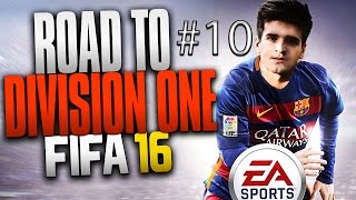 FIFA 16 | ROAD TO DIVISION ONE #10 | SI VOLA IN DIVISIONE 6!