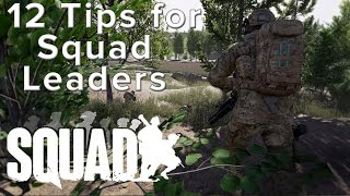 Squad: 12 Tips to be a better Squad Leader - Guide/Tutorial