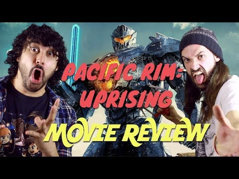 PACIFIC RIM: UPRISING - MOVIE REVIEW!!!