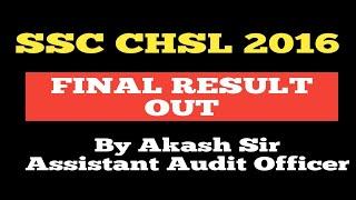 SSC CHSL 2016 FINAL RESULT OUT/CONGRATULATIONS....