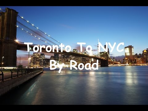 Toronto To New York City By Road