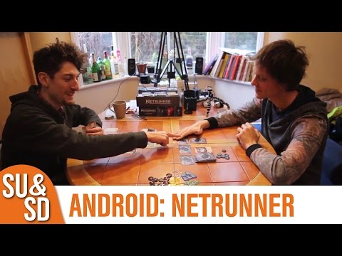 SU&SD Play Android: Netrunner