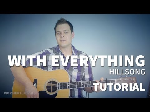 With Everything - Hillsong - Tutorial