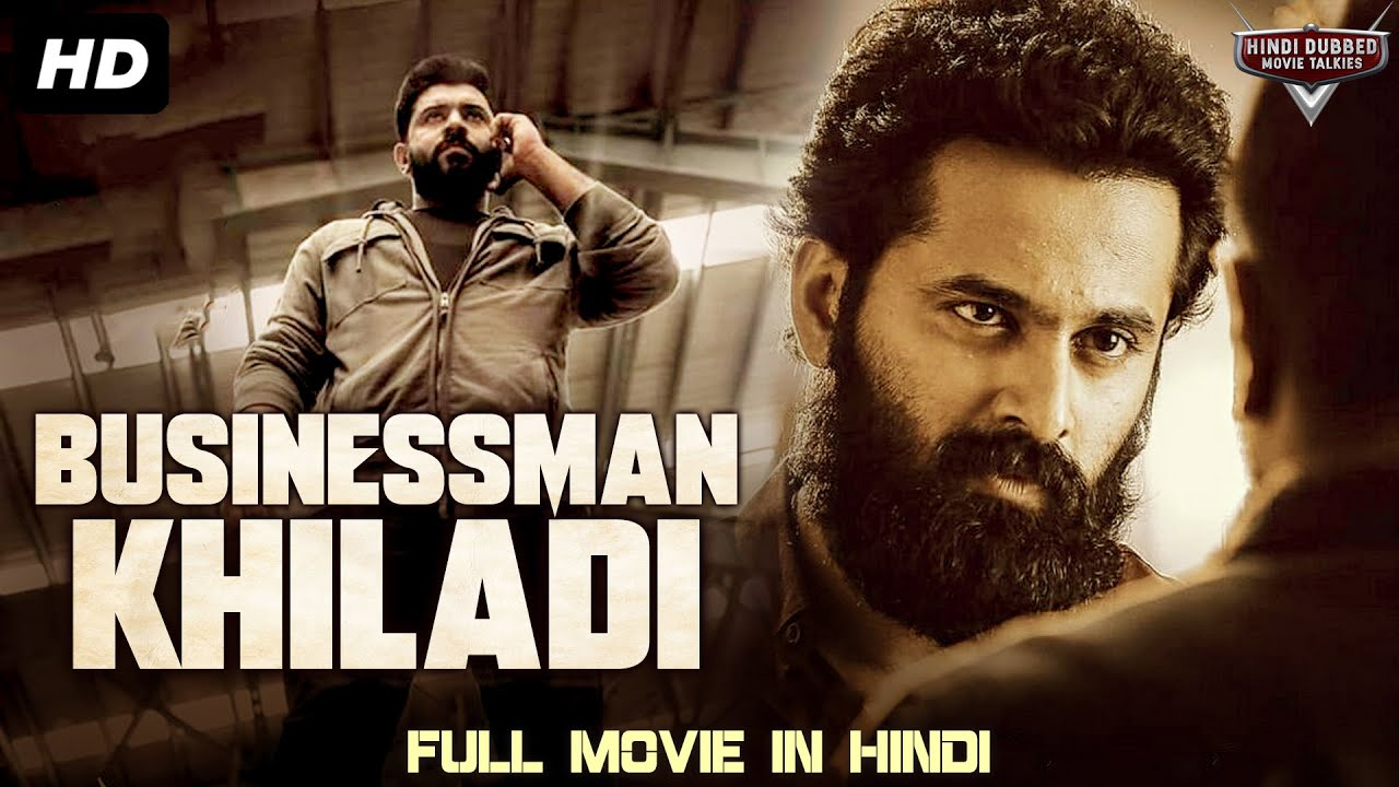 Download BUSINESSMAN KHILADI - Blockbuster Full Action Romantic Hindi Dubbed Movie   South Indian Movies