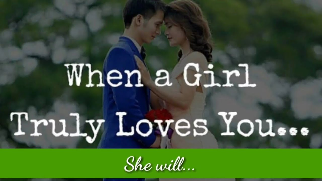 New English Love Quotes: When A GIRL Truly Loves You... ️