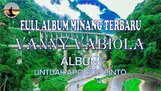 """Full Album Lagu Minang Terbaru # Vanny Vabiola # ► ALBUM """" Untuak Apo Duo Cinto """""""