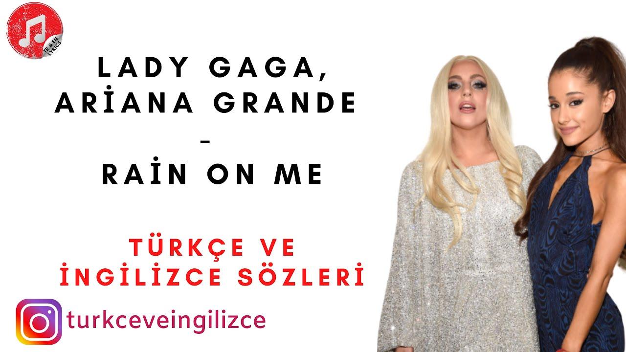 SES VE MELODİ YOK -Lady Gaga - Arian Grande - Rain on me Türkçe ve İngilizce Sözleri - Lyrics -