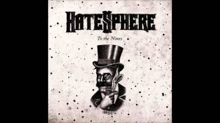 Hatesphere - To the Nines (Full Album)
