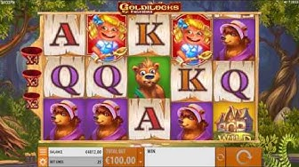 Goldilocks Slot- BIG WIN & Game Play - by Quickspin