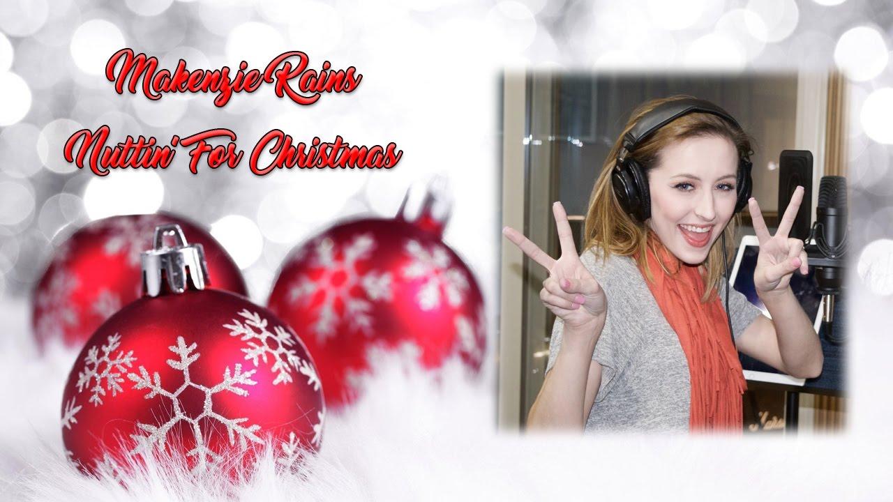Nuttin' For Christmas (Cover) Makenzie Rains - YouTube