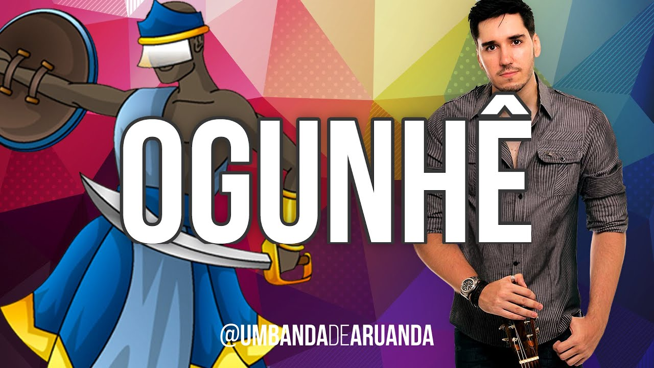 Ogunhê - Rodrigo Quina - OGUM - Pontos de Umbanda