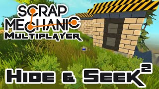 Hide & Seek, Round 2 - Let's Play Scrap Mechanic Multiplayer - Part 194