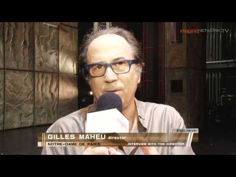 Notre-Dame De Paris - Interview with director Gilles Maheu