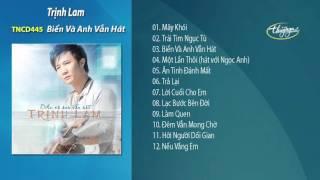 Biển Và Anh Vẫn Hát - Trịnh Lam