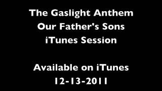 The Gaslight Anthem - 3. Our Father
