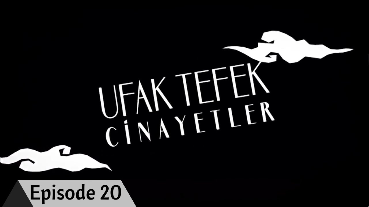 Download Ufak Tefek Cinayetler Episode 20 with English Subtitles