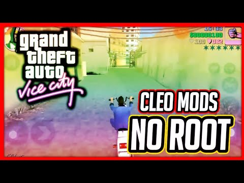 [No Root] How To Install Cleo Mods in GTA : Vice City Without Root (2017)