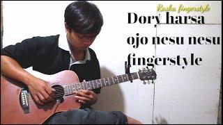 Dory harsa ojo nesu nesu - gitar cover fingerstyle