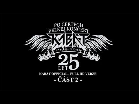 Kabát - Po čertech velkej koncert II - Vypich 2014 - část 2