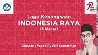 Lagu INDONESIA RAYA Versi Terbaru 2017