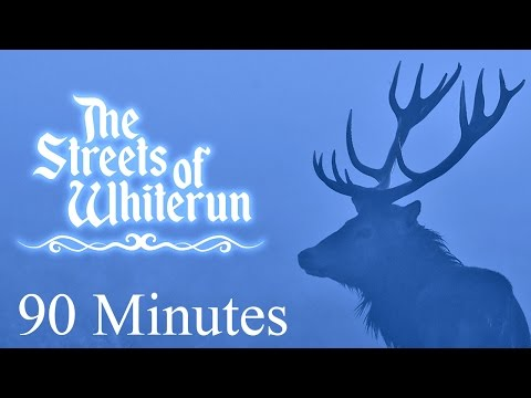 Skyrim (Jeremy Soule) — The Streets of Whiterun [90 Min.]
