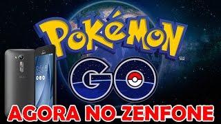 Como fazer funcionar o Pokemon Go brasileiro no ZENFONE go, 6, 2, 5 e selfie (APK ATUALIZADO)