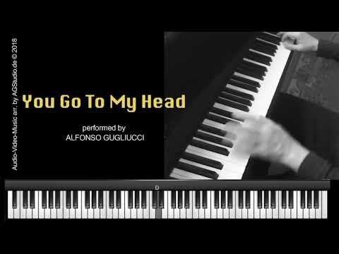 You Go To My Head - jazz piano