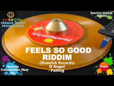 Feels So Good Riddim Mix [October 2010] [Mix March 2012] Romeich Records