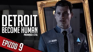 Detroit: Become Human - #09 - Zbiegowie