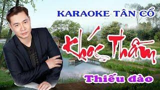Karaoke tân cổ KHÓC THẦM - THIẾU ĐÀO [Hát cùng Jimmy Trần]