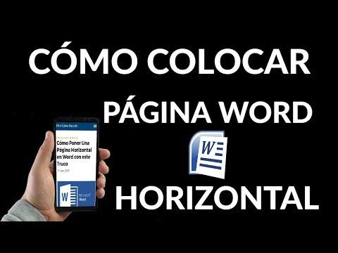 ¿Cómo Poner Una Página Horizontal en Word?