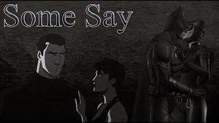 Batman & Catwoman | Some Say