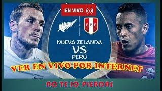 PERU VS NUEVA ZELANDA EN VIVO |15/11 /2017 . No te lo pierdas—Todos los horarios.