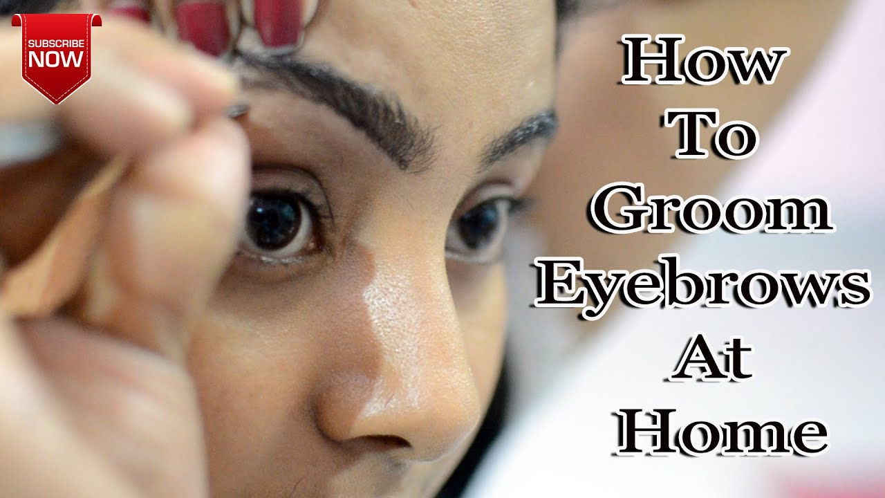 Perfect Eyebrows at Home || How to Groom Shape Eyebrows at Home ||DIY Eyebrows Threading At Home
