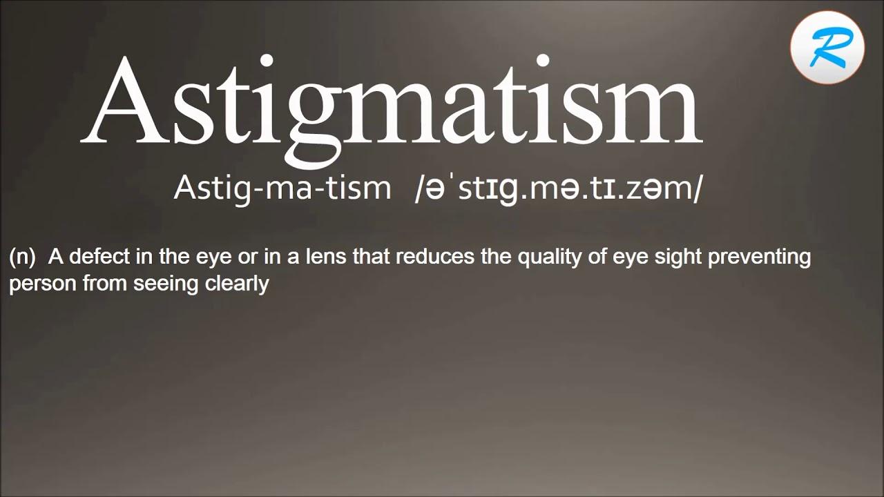 Astigmatism Definition