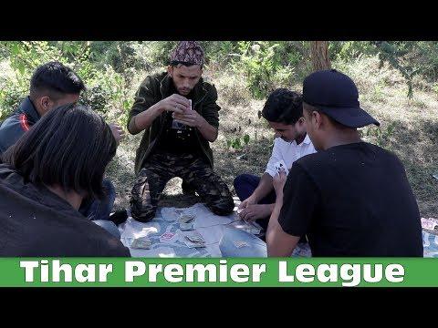 Tihar Premier League - TPL || Comedy Video