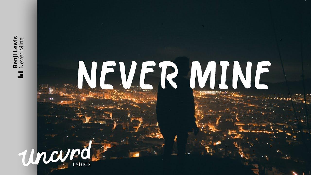 Never Mind, Never Mine