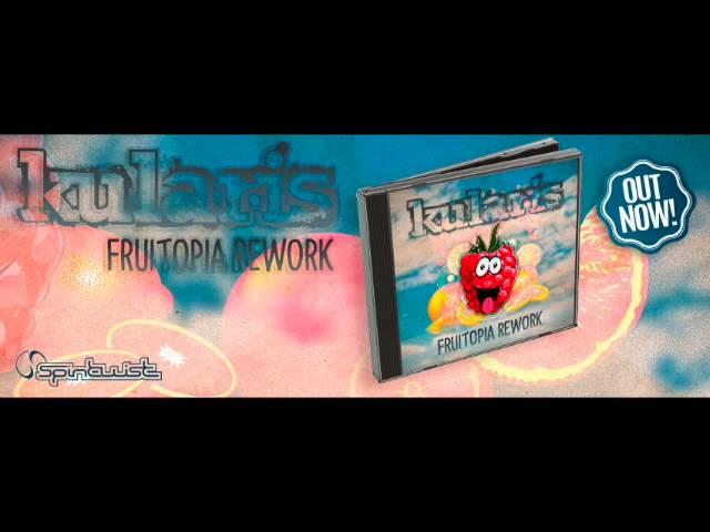 Official - Kularis - Fruitopia - Rework