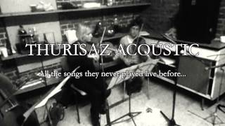 An acoustic evening with THURISAZ