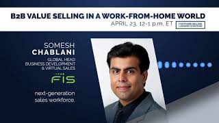 B2B Value Selling in a Work-From-Home World with Somesh Chablani