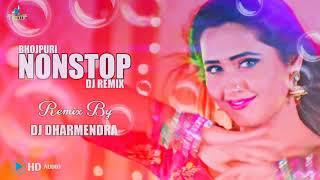 BHOJPURI NONSTOP DJ REMIX