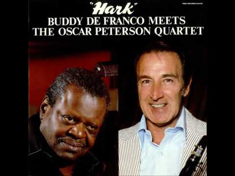Buddy DeFranco  - Meets The Oscar Peterson Quartet - Hark ( Full Album )