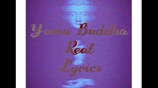 Yama Buddha - Real Lyrics