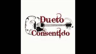 Dueto Consentido - El Muchacho De Ensenada (2016)